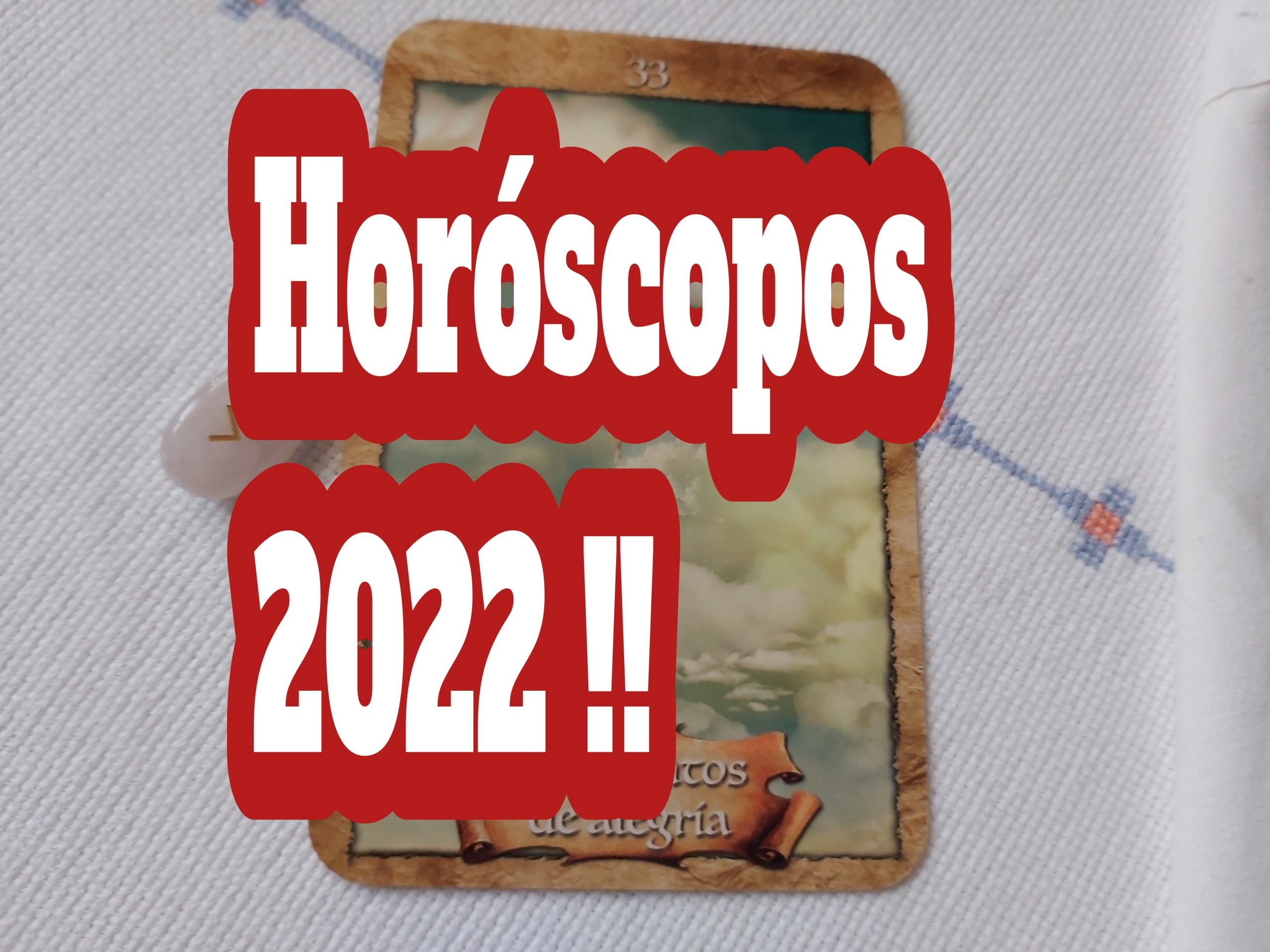 Horóscopos para 2022 !!
