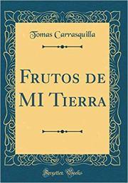 Reseña Frutos de mi tierra Tomás Carrasquilla