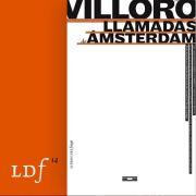 Llamadas de Ámsterdam - Juan Villoro