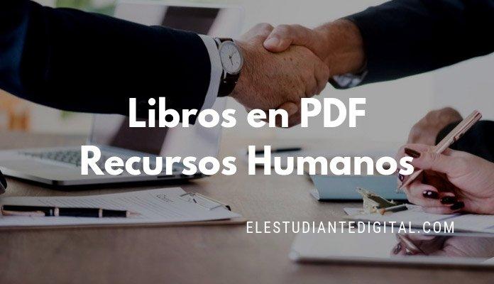 10 Libros De Administración De Recursos Humanos En PDF