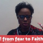 Shift From Fear to faith