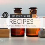 10 Basic Essential Oil Diy Recipes For Beginners Elevays