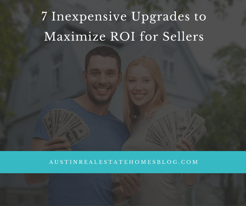 inexpensive upgrades to maximize ROI for sellers