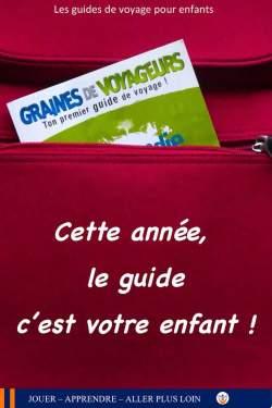 Un guide de voyage pour découvrir la Normandie avec son enfant.
