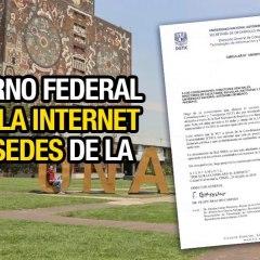 GOBIERNO FEDERAL CANCELA INTERNET EN 35 SEDES DE LA UNAM