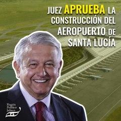 Juez aprueba la construcción del aeropuerto de Santa Lucía