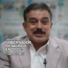 """""""Voy a ser Gobernador de Jalisco en 2021"""" – Carlos Lomelí"""