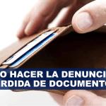 Como hacer la denuncia de pérdida de documentos