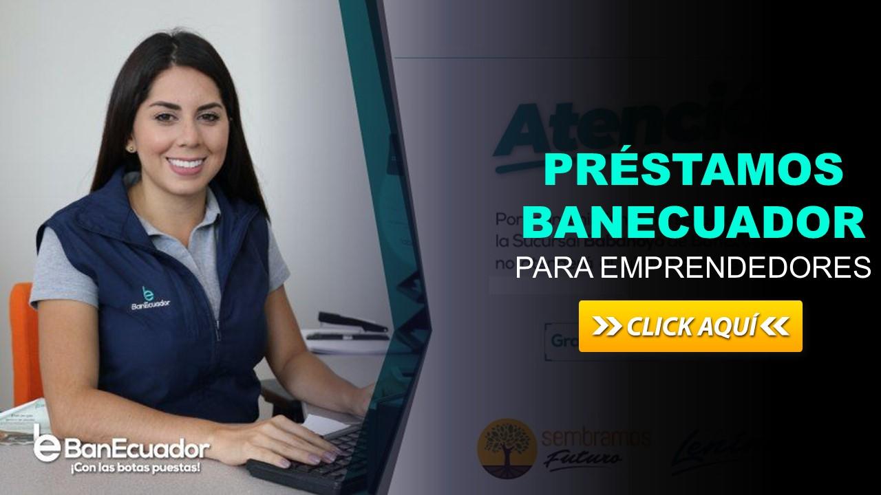 Préstamos del BanEcuador para Emprendedores
