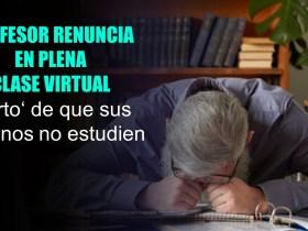 Profesor renuncia en plena clase virtual