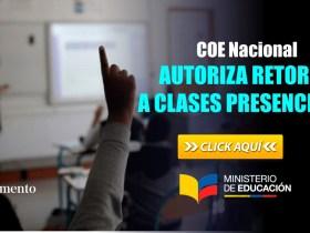 COE Nacional Autoriza retorno a Clases Presenciales