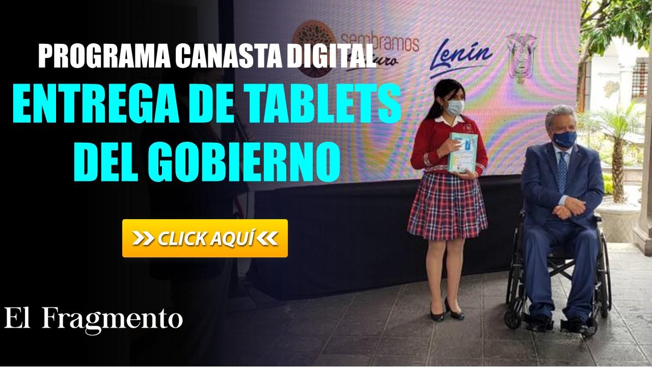 Programa Canasta Digital - Entrega de Tablets del Gobierno