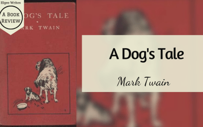 A Dog's Tale by Mark Twain: A Book Review