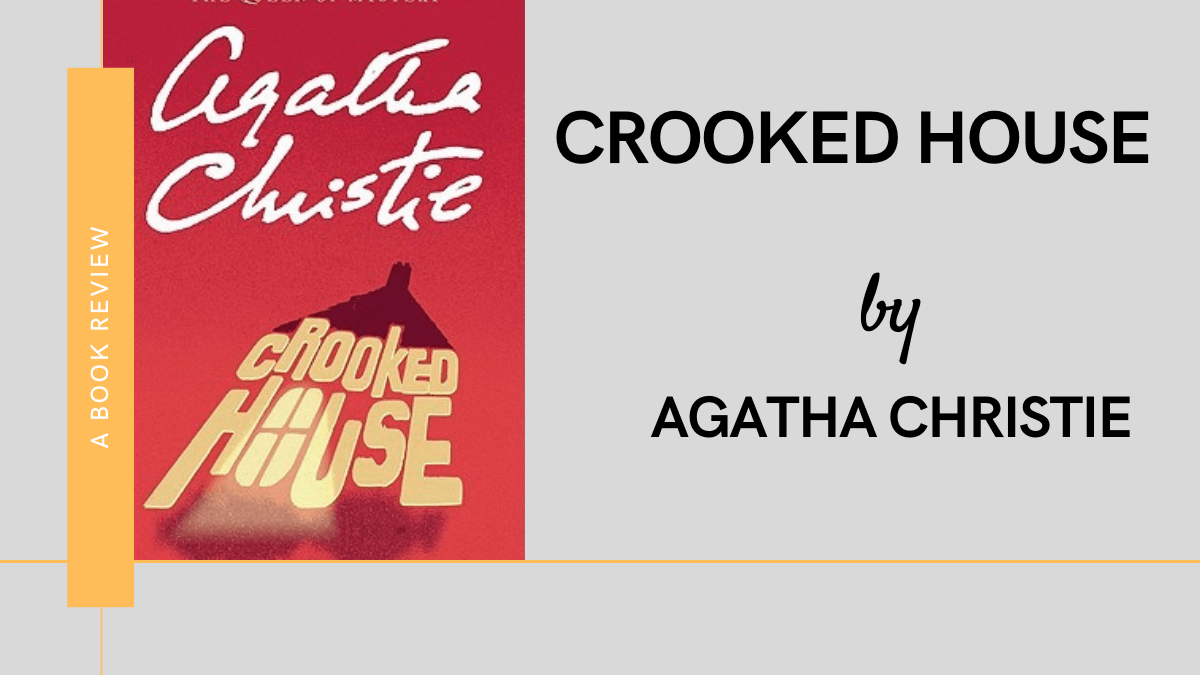 Crooked House by Agatha Christie Review featured