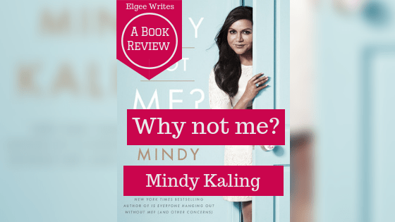 Book Review Why Not Me Elgee Writes