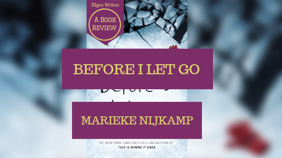 Before I Let Go by Marieke Nijkamp Featured