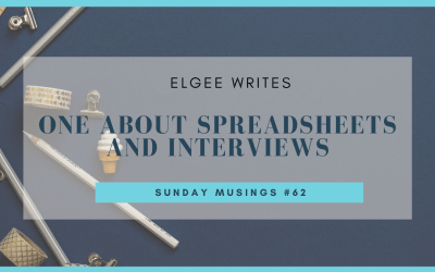 About spreadsheets and my interview: Sunday Musings #62