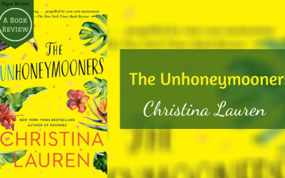 The Unhoneymooners by Christina Lauren – A book review
