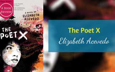 The Poet X by Elizabeth Acevedo – A book review