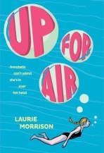 Up for Air by Laurie Morrison books for middle schoolers