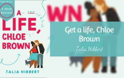 Get a Life, Chloe Brown by Talia Hibbert – A book review