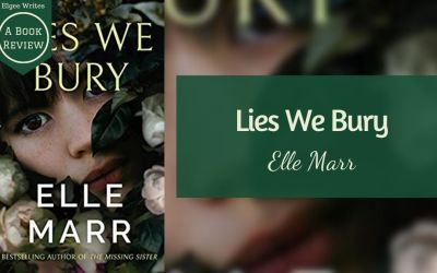 Lies We Bury by Elle Marr – A book review