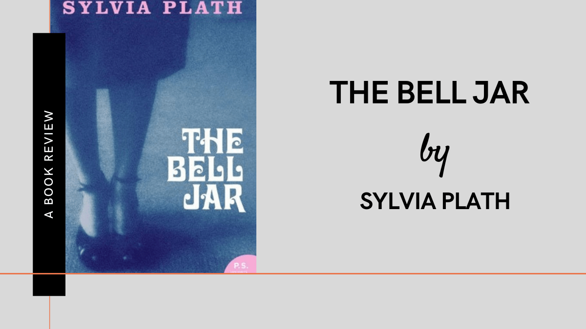 The Bell Jar by Sylvia Plath Review Featured