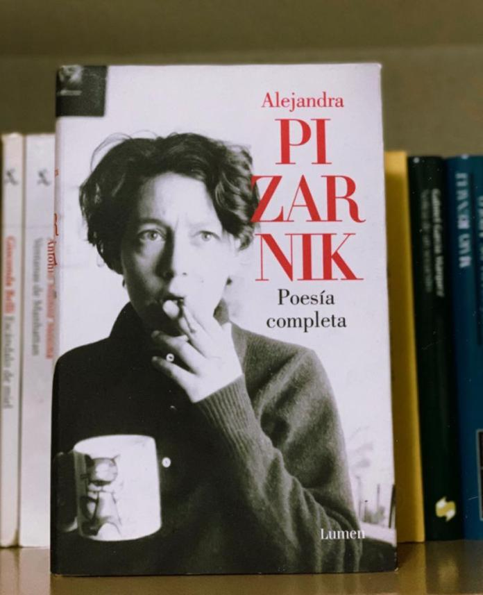 """Pizarnik: """"Hace tanta soledad que las palabras se suicidan"""""""