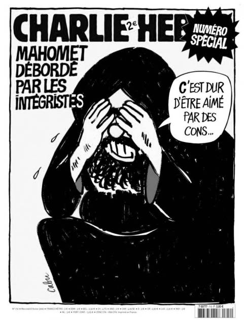 """Tapa de la revista francesa Charlie Hebdo en la que Mahoma se lamenta: """"Es difícil ser amado por idiotas"""""""