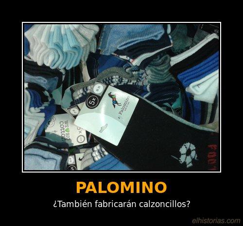 Palomino. ¿También fabricarán calzoncillos?