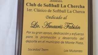 "Dedican 1er. Clàsico de Softball ""La Chercha"" Monte Plata 2019 al Catedràtico Universitario Amaury Fabián Mota."