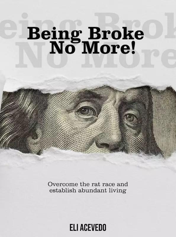 Being-Broke-No-More-by_Eli_Acevedo