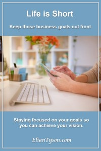 Keep those business goals out front