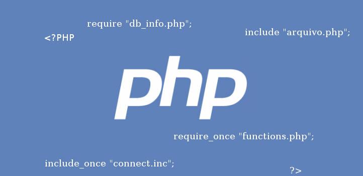 Capa do tutorial PHP - a função include e require