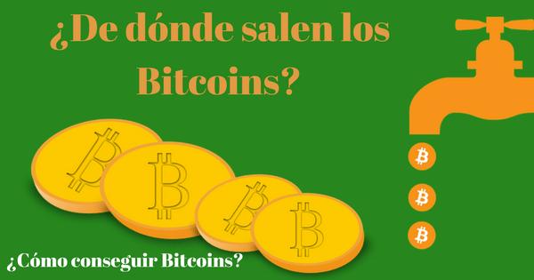 De dónde salen los bitcoins y cómo se consiguen