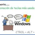 La combinación más usada: CTROL + ALT+ DEL