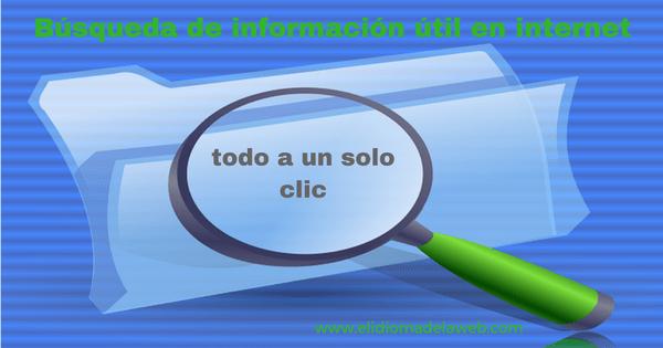 Búsqueda de información útil en internet