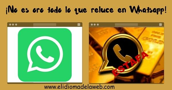 Whatsapp oro es una estafa