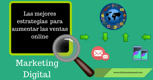 Tácticas de marketing digital para aumentar las ventas