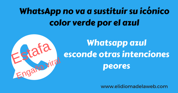 WhatsApp azul es otra estafa