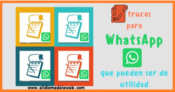 Funciones y trucos para usar WhatsApp