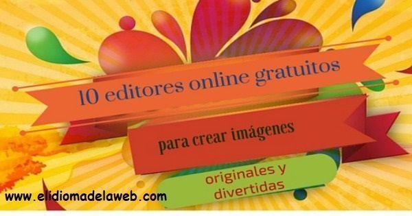 editores online gratuitos para crear imágenes