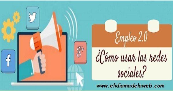 Cómo usar las redes sociales para buscar empleo