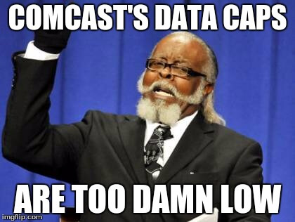 comcastdatacapstoodamnlow