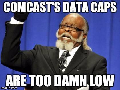 comcastdatacapstoodamnlow