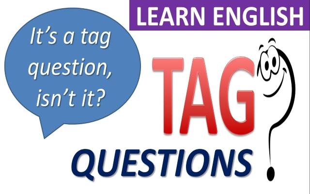Câu hỏi đuôi (tag question)