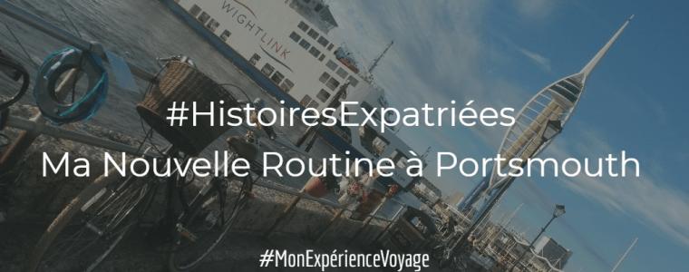 #HistoiresExpatriées : Ma Nouvelle Routine