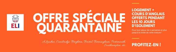 Offre Quarantaine Angleterre
