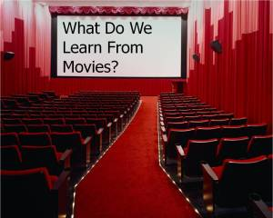 What Do We Learn From Movies