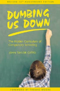 dumbing-us-down-by-john-taylor-gatto1